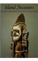Island Ancestors: Oceanic Art from the Masco Collection