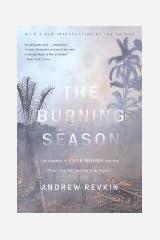 Burning Season (90) by Revkin, Andrew [Paperback (2004)] Paperback