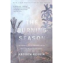 Burning Season (90) by Revkin, Andrew [Paperback (2004)]
