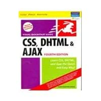 CSS, DHTML, and Ajax, Fourth Edition: Visual QuickStart Guide, 4/e