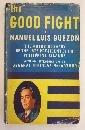 Good Fight, Manuel L. Quezon, 0404090362