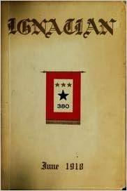 (Custom Reprint) Yearbook: 1918 St Ignatius College - Ignatian