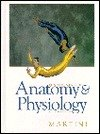 Fundamentals of Anatomy and Physiology, Martini, Frederic H., 0133345904