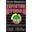 Expecting Referrals, Scott A. Kramnick, 0963895311