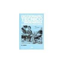Diccionario Tecnico Y De Ingenieria