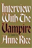 Interview with the Vampire [Deckle Edge] Publisher: Knopf