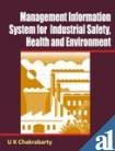 img - for Management Information System for Industrial Safety Health & Environment book / textbook / text book