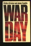 Warday, Whitley Strieber and James W. Kunetka, 0446357278