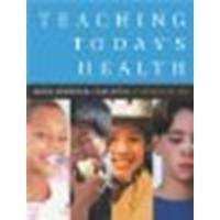 Teaching Today's Health, Seventh Edition by Anspaugh, David, Ezell, Gene [Benjamin Cummings, 2003] (Hardcover) 7th Edition [Hardcover]