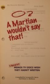 A Martian Wouldn't Say that : Urgent  Memos TV excutives Wish They Hadn't Written