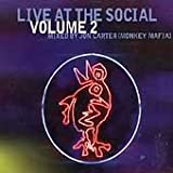 Live At The Social Volume II