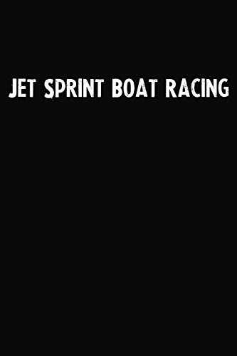 Jet Sprint Boat Racing: Blank Lined Notebook Journal With Black Background - Nice Gift Idea