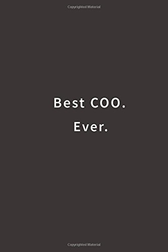 Best COO. Ever.: Lined notebook pdf epub