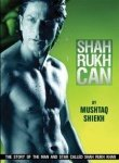 Shah Rukh Can: The Life and Times of Shah Rukh Khan