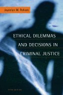 Read Online Ethical Dilemmas and Decisions in Criminal Justice 5TH EDITION PDF