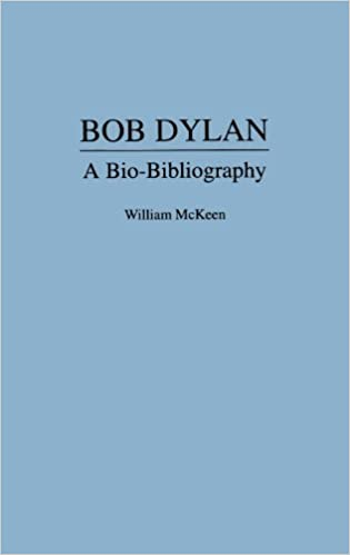 bob dylan a bio bibliography popular culture bio bibliographies