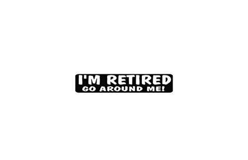 I'm Retired Go Around Me Helmet Stickers - Novelty Artwork Biker Decals, 4 x 1