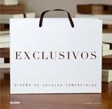 Descargar Libro Exclusivos. Diseño De Locales Comerciales Clare Dowdy