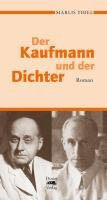 Der Kaufmann und der Dichter: Roman