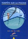 Les pastagums, tome 1 : Tempête sur la piscine par Alain Serres