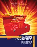 The Marketing Communications Toolbox, Bastianelli, Ann, 1465208518