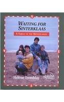 Waiting for Sinterklaas: A Family in the Netherlands