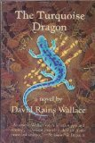 The Turquoise Dragon, David R. Wallace, 0871567105