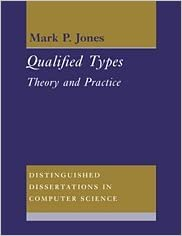 Qualified Types: Theory and Practice (Distinguished Dissertations in Computer Science)