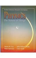 Student Solutions Manual to Accompany Physics: The Nature of Things