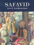 img - for Safavid Art and Architecture book / textbook / text book