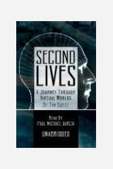 Second Lives: A Journey Through Virtual Worlds Audio CD