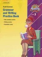 READING 2007 GRAMMAR AND WRITING PRACTICE BOOK GRADE 3 (Reading Street)