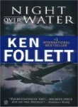 Night over Water, Ken Follett, 0688085792
