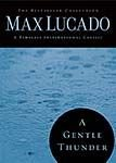 A Gentle Thunder, Max Lucado, 0849921481