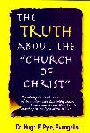 img - for The Truth About the Church of Christ book / textbook / text book