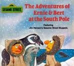 The Adventures of Ernie and Bert at the South Pole, Dan Elliott, 0394862996