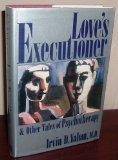 Love's Executioner & Other Tales of Psychotherapy