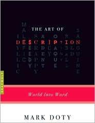 The Art of Description Publisher: Graywolf Press