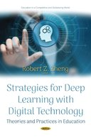 Strategies for Deep Learning With Digital Technology: Theories and Practices in Education