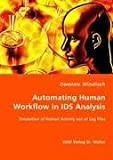 Automating Human Workflow in Ids Analysis, Dominic Windisch, 3836454599
