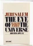 Jerusalem, the eye of the universe