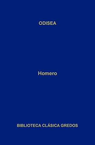 Odisea (Biblioteca Clásica Gredos) (Spanish Edition)