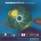 UPC 708761432725, Borders Without Boundaries: A Musical Taste of Narada, Higher Octave, Domo, Real World