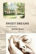 Image of Sweet Dreams: A Family History