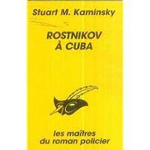 ROSTNIKOV À CUBA