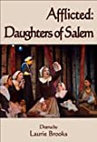 Afflicted: Daughters of Salem (A Play)