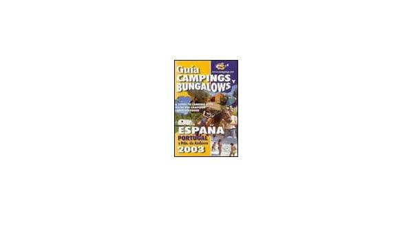 Guia 2003 de campings y bungalows España y Portugal: Amazon.es: Libros