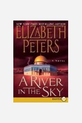 By Elizabeth Author Peters A River In The Sky Amelia border=
