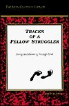 Tracks of a Fellow Struggler: Living and Growing Through Grief (John Claypool Library) pdf