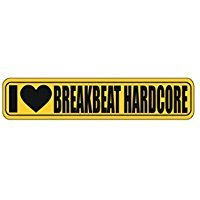 I Love Breakbeat Hardcore Sign - Music - Street Sign [ Decorative Crossing Sign Wall Plaque ]